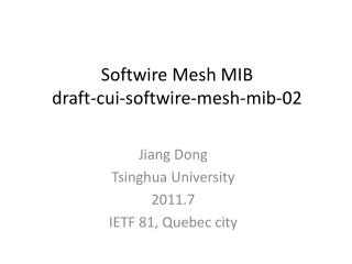 Softwire Mesh MIB draft-cui-softwire-mesh-mib-02
