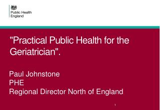 """Practical Public Health for the Geriatrician""."