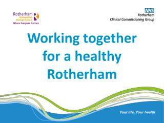 Working together for a healthy Rotherham