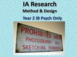 IA Research  Method & Design