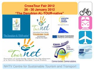 "CrossTour Fair 2012  26 - 30 January 2012 ""The Danubian AL-TOUR-native"""