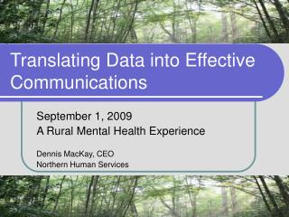 Translating Data into Effective Communications