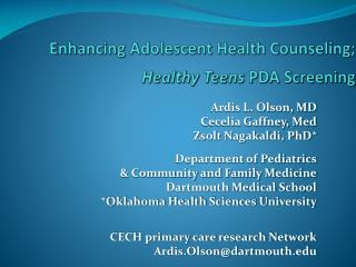 Enhancing Adolescent Health Counseling;   Healthy Teens  PDA Screening
