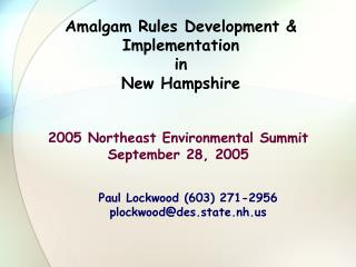 Amalgam Rules Development & Implementation in New Hampshire