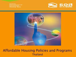 Affordable Housing Policies and Programs  Thailand