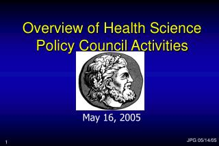 Overview of Health Science Policy Council Activities