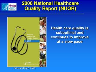 2008 National Healthcare Quality Report (NHQR)