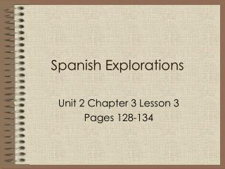 Spanish Explorations