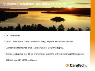 Visionary solutions, provided with care.