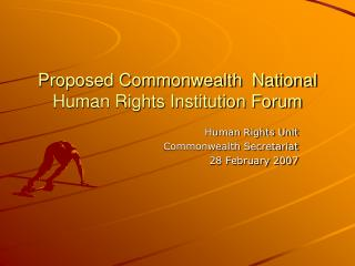 Proposed Commonwealth  National Human Rights Institution Forum