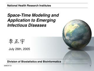Space-Time Modeling and Application to Emerging Infectious Diseases