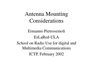 Antenna Mounting Considerations