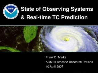 State of Observing Systems & Real-time TC Prediction