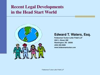 Recent Legal Developments  in the Head Start World