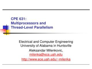 CPE 631:  Multiprocessors and  Thread-Level Parallelism