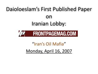 Daioloeslam's  First Published Paper on  Iranian Lobby:
