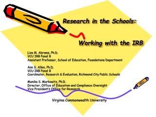 Research in the Schools:   	Working with the IRB