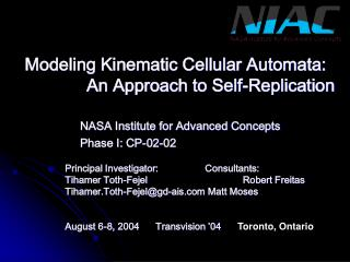 Modeling Kinematic Cellular Automata: 		An Approach to Self-Replication