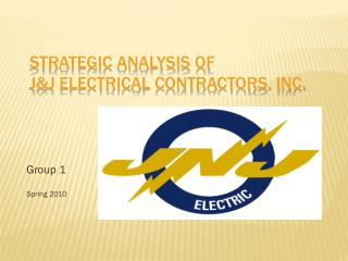 Strategic Analysis of J&J Electrical Contractors, Inc.