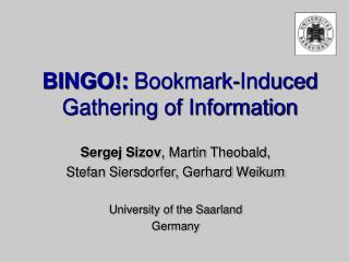 BINGO!:  Bookmark-Induced Gathering of Information