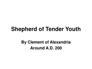 Shepherd of Tender Youth