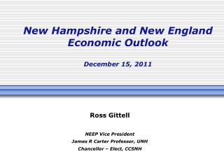New Hampshire and New England Economic Outlook  December 15, 2011