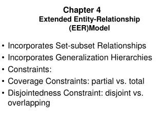 Chapter 4 Extended Entity-Relationship (EER)Model