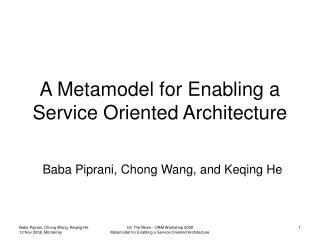 A Metamodel for Enabling a Service Oriented Architecture