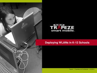Deploying WLANs in K-12 Schools