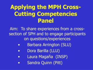 Applying the MPH Cross-Cutting Competencies Panel