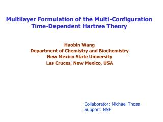 Multilayer Formulation of the Multi-Configuration  Time-Dependent Hartree Theory