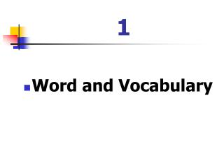 Word and Vocabulary
