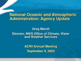 National Oceanic and Atmospheric Administration: Agency Update