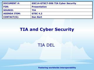TIA and Cyber Security