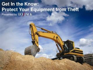 Get In the Know:  Protect Your Equipment from Theft