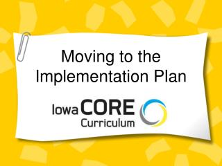 Moving to the Implementation Plan