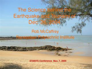 The Science behind the Earthquake and Tsunami of  Dec. 26, 2004