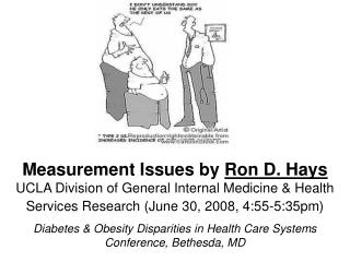 Measurement Issues by  Ron D. Hays