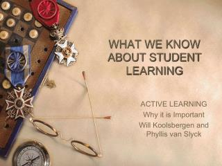 WHAT WE KNOW ABOUT STUDENT LEARNING