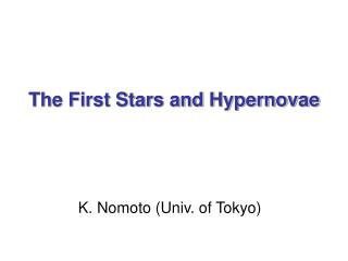 The First Stars and Hypernovae