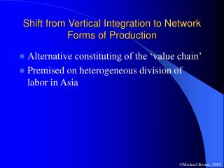 Shift from Vertical Integration to Network Forms of Production