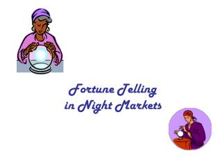Fortune Telling in Night Markets