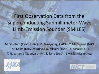 First Observation Data from the Superconducting Submillimeter-Wave Limb-Emission Sounder (SMILES)