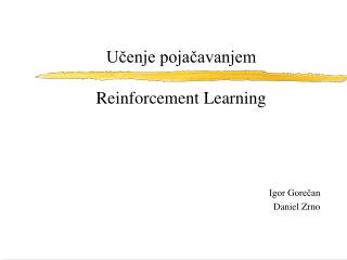 Učenje pojačavanjem Reinforcement Learning