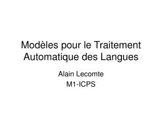 Modèles pour le Traitement Automatique des Langues