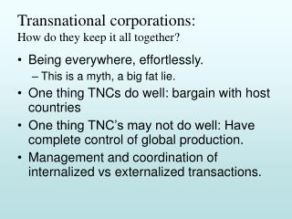 Transnational corporations: How do they keep it all together?