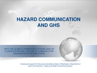 HAZARD COMMUNICATION AND GHS