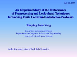 An Empirical Study of the Performance of Preprocessing and Look-ahead Techniques