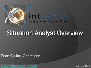 Brian Collins, Operations intterragroup