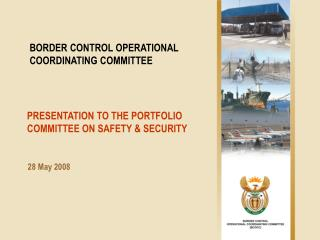 PRESENTATION TO THE PORTFOLIO COMMITTEE ON SAFETY & SECURITY
